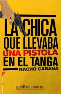 la_chica_que_llevaba_una_pistola_en_el_tanga-nacho_cabana