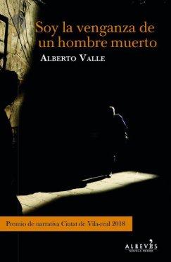 soy-la-venganza-de-un-hombre-muerto-alberto-valle___medialibrary_original_429_657